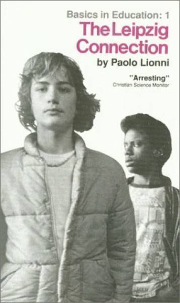 The Leipzig Connection (Basics in Education) by Paolo Lioni