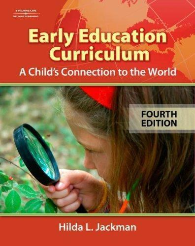 Early Education Curriculum : A Child's Connection to the World by Hilda L….