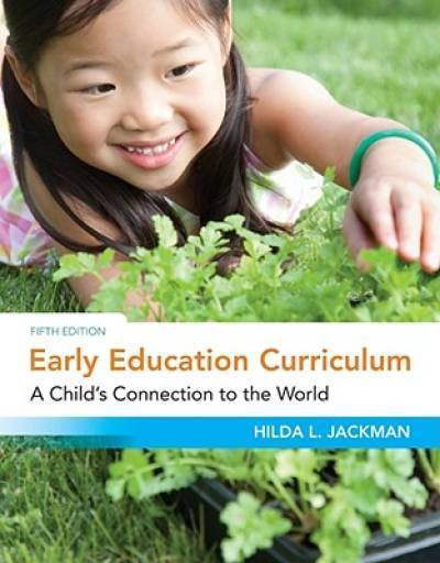 Early Education Curriculum: A Child's Connection to the World