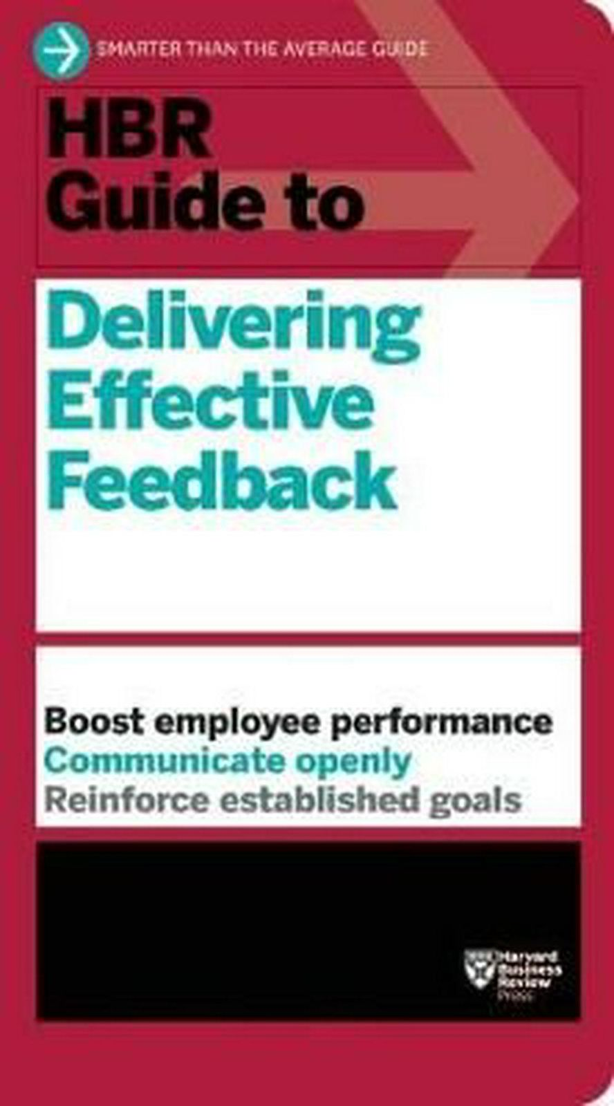 HBR Guide to Delivering Effective Feedback by Harvard Business Review (English)