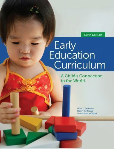 Early Education Curriculum: A Child's Connection to the World by Jackman, Hilda