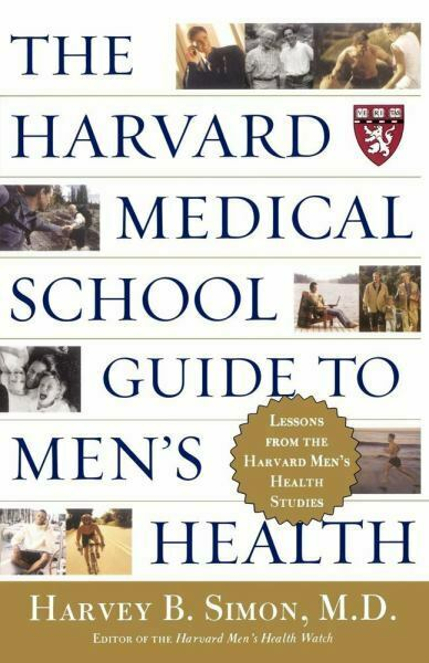 The Harvard Medical School Guide to Men's Health