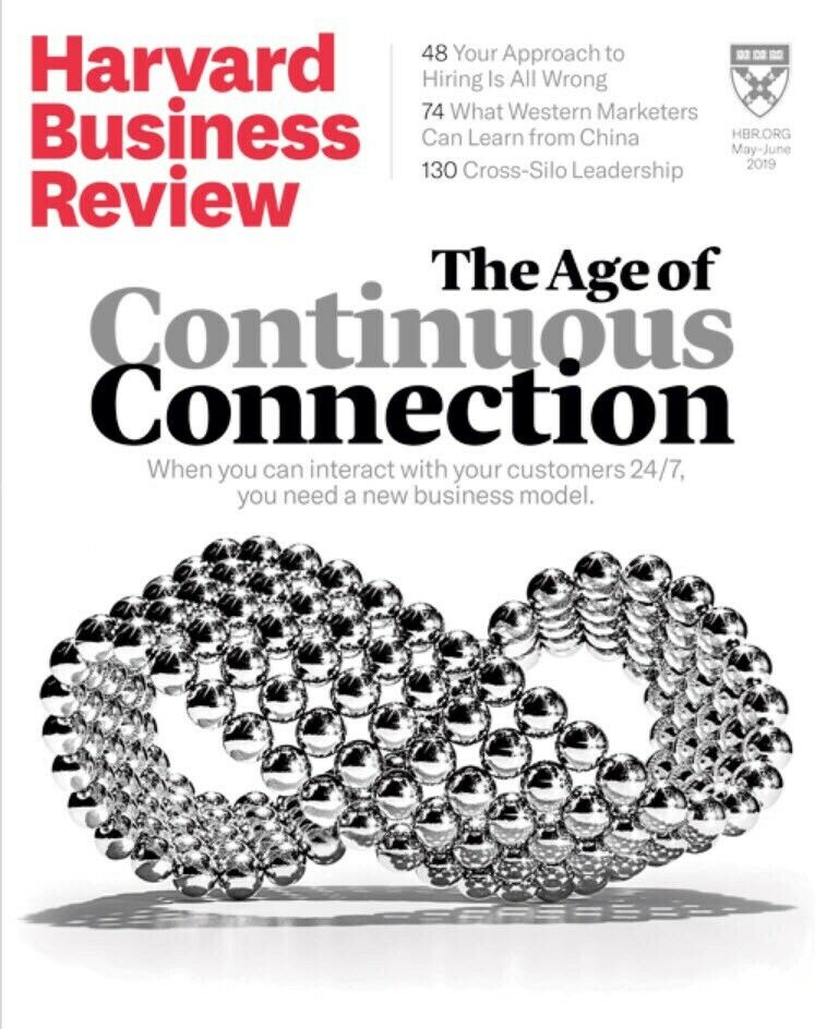 Harvard Business Review May/June 2019 The Age Of Continuous Connection