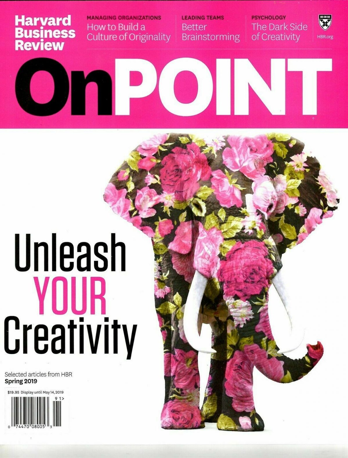 Harvard Business Review Magazine OnPoint Spring 2019 UNLEASH YOUR CREATIVITY
