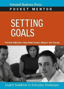 Setting Goals by Harvard Business School Publishing 1