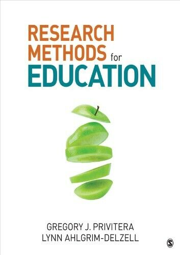 Research Methods for Education 1st Edition by Gregory J Privitera