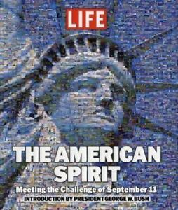 The American Spirit : Meeting the Challenge of September 11 by Life Education... 1