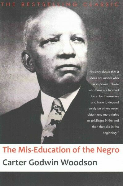 Mis-Education of the Negro, Paperback by Woodson, Carter Godwin, Like New Use... 1