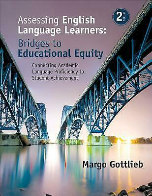 Assessing English Language Learners Bridges to Educational Equity Connecting Aca 1