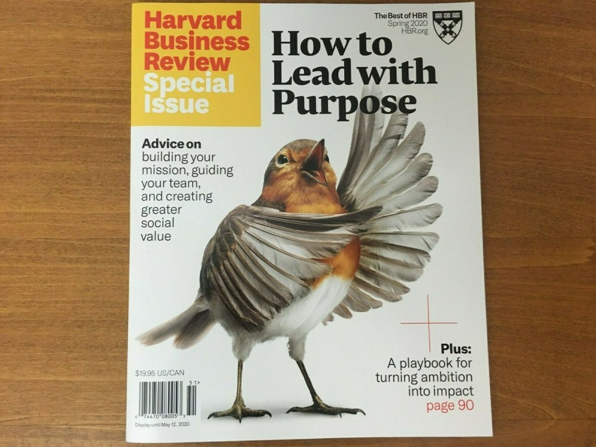 HARVARD BUSINESS REVIEW Magazine Special Issue 2020 How to Lead with Purpose