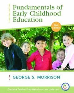 Fundamentals of Early Childhood Education by George S. Morrison