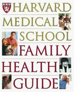 Harvard Medical School Family Health Guide by Harvard Medical School, Komaroff,