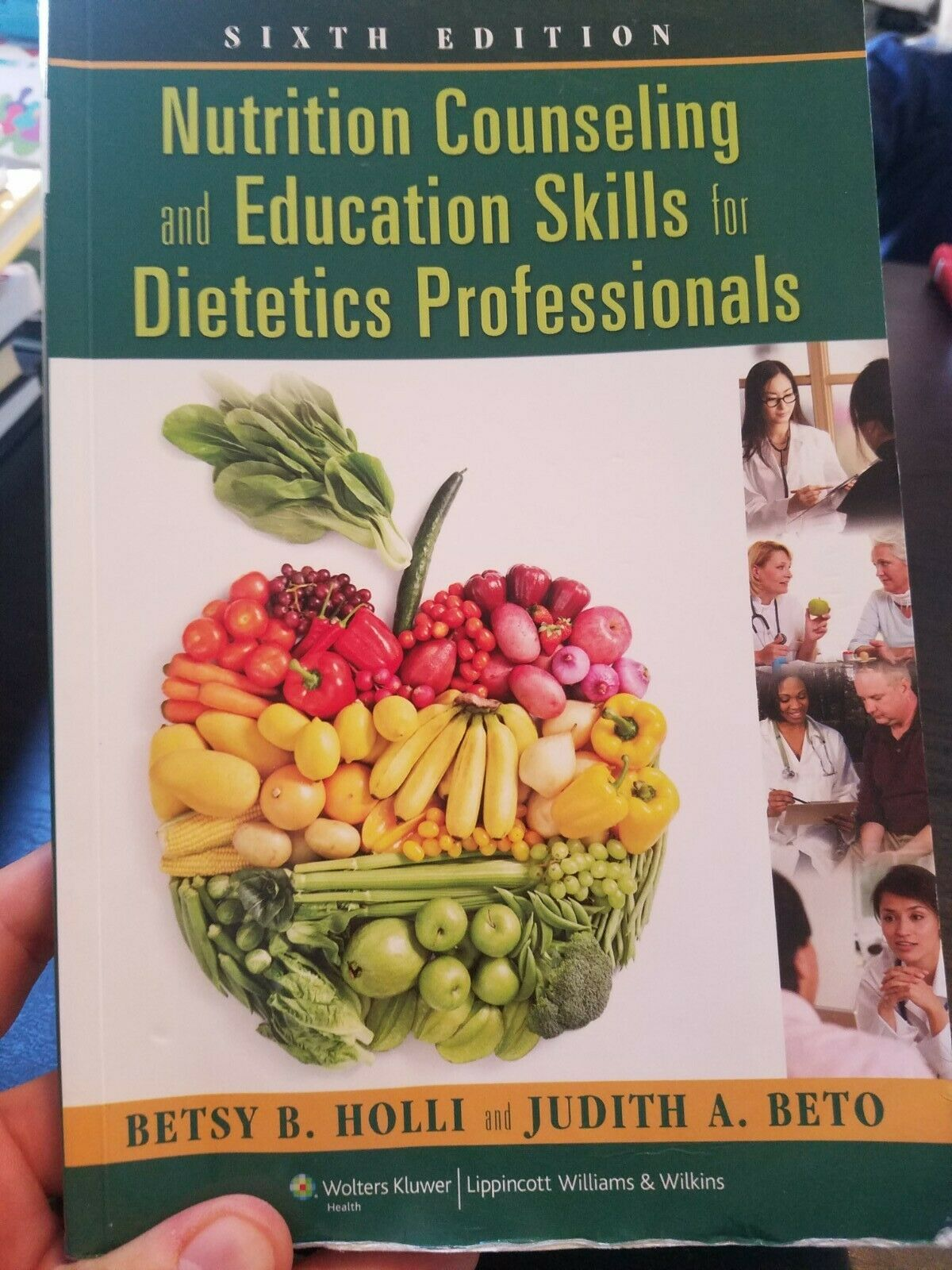 Nutrition Counseling and Education Skills for Dietetics Professionals by Judith