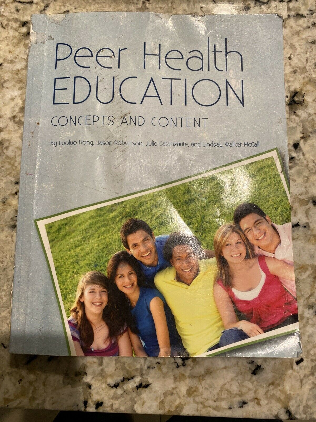 PEER HEALTH EDUCATION: CONCEPTS AND CONTENT By Julie Catanzarite Good Condition