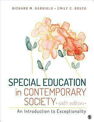 Special Education in Contemporary Society An Introduction to Exceptionality 6th