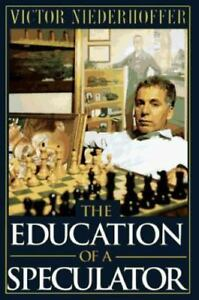 The Education of a Speculator by Victor Niederhoffer 1