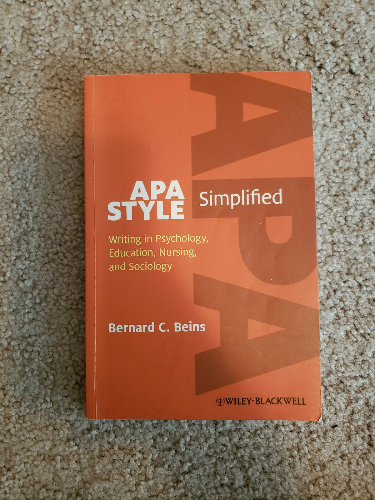 APA Style Simplified : Writing in Psychology, Education, Nursing, and Sociology