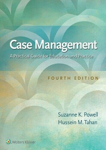 Case Management A Practical Guide for Education and Practice